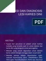 Presentasi Jurnal Reading Deteksi Dan Diagnosis Lesi Karies Dini Kel.9 Blok 10 2017