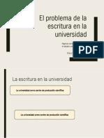 El Problema de La Escritura en La Universidad