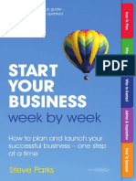 Start Your Business Week by Week- How to Plan and Launch Your Successful Business - One Step at a Time, 2nd Edition