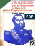 Trias Vivian. El Paraguay de Francia el Supremo a la Guerra de la Triple Alianza