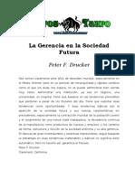 Drucker Peter - La Gerencia En La Sociedad Futura