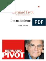 Bernard Pivot - Les Mots de Ma Vie