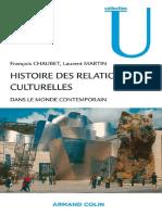 (Histoire) François Chaubet, Laurent Martin-Histoire Des Relations Culturelles Dans Le Monde Contemporain-Armand Colin