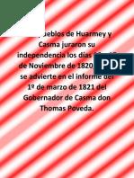 Los Pueblos de Huarmey y Casma Juraron Su Independencia Los Días 16 y 17 de Noviembre de 1820
