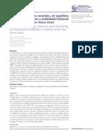 Efeitos de Exercícios Resistidos, De Equilíbrio e Alongamentos Sobre a Mobilidade Funcional de Idosas Com Baixa Massa Óssea