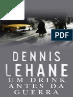 Um drink antes da guerra - Dennis Lehane.pdf