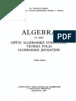Algebra (II dio) Opste algebarske strukture Teorija polja Algebarske jednacine V Peric II izdanje Sarajevo 1989.pdf