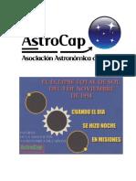 El Eclipse Total de Sol Del 3 de Noviembre de 1994. Informe de La Asociación Astronómica de Capioví.