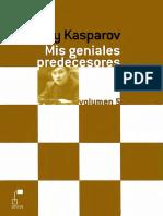 Mis geniales predecesores vol 5 - Karpov y Korchnoi - Gary Kasparov.pdf