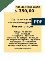 O preço e R$ 349,99 POR qualquer  TCC OU MONOGRAFIA WHATSAPP (21)974111465   -