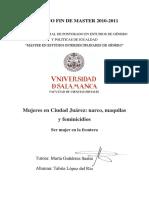Tesis - Mujeres en Ciudad Juárez, Narco, maquilas y feminicidios.pdf