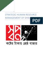 Performance of Strategic Human Resource Management of Shwapno for Saima Mam