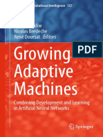 Growing Adaptive Machines_ Combining Development and Learning in Artificial Neural Networks [Kowaliw, Bredeche & Doursat 2014-06-05]