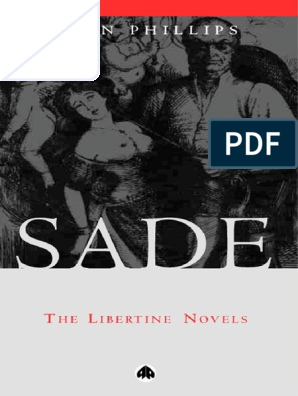 Sade The Libertine Novels Pdf Marquis De Sade Novels