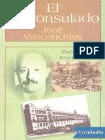 El Proconsulado - Jose Vasconcelos