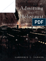 Admitting the Holocaust Collected Essays Lawrence L Langer Em Ingles