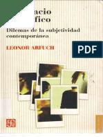 El Espacio Biografico Dilemas de La Subjetividad Contemporanea Leonor Arfuch