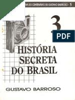 A História Secreta do Brasil - Volume 3.pdf