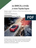 Impressões BMW Z4, o Irmão Alemão Do Novo Toyota Supra