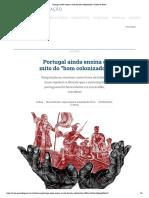 Portugal Ainda Ensina o Mito Do Bom Colonizador _ Gazeta Do Povo