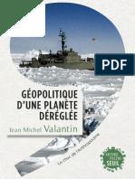 (Anthropocène Seuil) Valantin, Jean-Michel-Géopolitique d'Une Planète Déréglée _ Le Choc de l'Anthropocène-Éditions Du Seuil (2017)