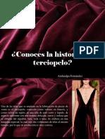 Atahualpa Fernández - ¿Conoces La Historia Del Terciopelo?