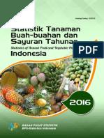 Statistik Tanaman Buah-buahan Dan Sayuran Tahunan Indonesia 2016