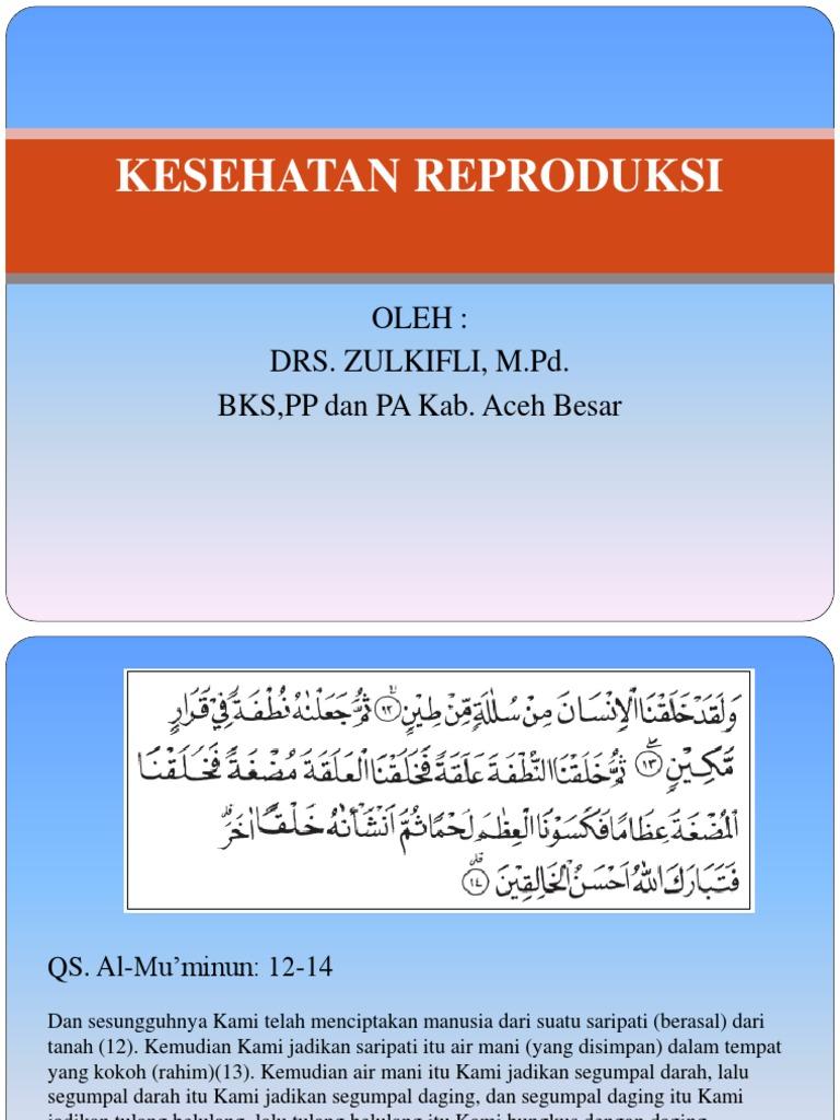 Kesehatan Reproduksi Oleh Drs Zulkifli M Pd Bks Pp Dan Pa Kab Aceh Besar