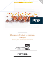 Choux Au Fruit de La Passion, Mangue. Passion Fruit and Mango Choux Buns. Mathieu Mandard Champion de France Du Dessert French Dessert Champion