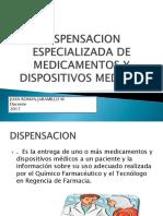 Dispensacion Especializada de Medica y Dm 2017 (1)