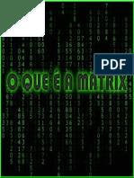 O Que é a Matrix - 2