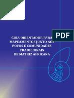 guiaorientadorparamapeamentojuntoaos povosecomunidadestradicionaisdematrizafricana.pdf