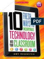 Rosenstein, Amy-10 Fresh Ways to Incorporate Technology Into Your Classroom-Scholastic Teaching Resources (Teaching (2014)