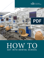 """How to get into dental school"""