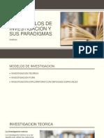 Los Modelos de Investigacion y Sus Paradigmas