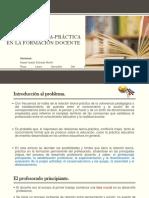 Relación Teoría-Práctica en La Formación Docente