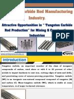 Tungsten Carbide Rod Manufacturing Industry.pdf