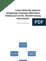 Peran Organisasi dalam Re-registrasi Menghadapi Tantangan     MEA dalam UU No 38-2014.pptx