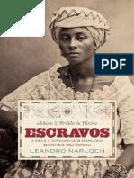 Achados e Perdidos da Historia_ Escravos - Leandro Narloch.pdf
