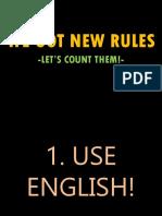 We Got New Rules