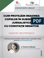 Cum protejam imaginea in subiectele jurnalistice cu conotatie negativa. Indrumar Viorica Zaharia