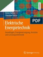 Elektrische Energietechnik Grundlagen Energieversorgung Antriebe Und Leistungselektronik