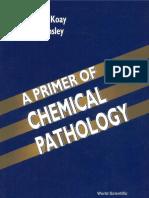 E. S. C. Koay Noel Walmsley-A Primer of Chemical Pathology