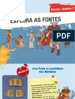 Explora as Fontes - Os Bárbaros