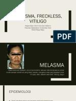 MELASMA - VITILOGI