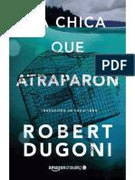 La Chica Que Atraparon (Tracy Crosswhite 4) - Robert Dugoni