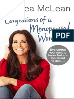 Confessions of a Menopausal Woman Everything You Want to Know but Are Too Afraid to Ask