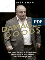Damaged Goods the Inside Story of Sir Philip Green, The Collapse of BHS and the Death of the High Street