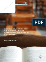 [Curriculum Studies Worldwide] Young Chun Kim (auth.) - Shadow Education and the Curriculum and Culture of Schooling in South Korea (2016, Palgrave Macmillan US).pdf