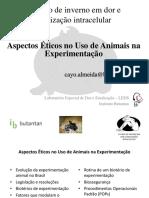 Aula Curso de Inverno - Aspectos Éticos No Uso de Animais de Experimentação